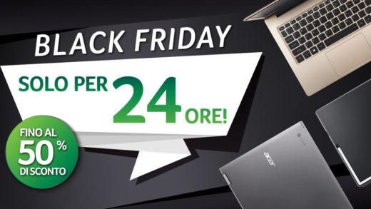 Le offerte Acer per il Black Friday da non perdere