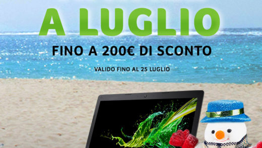 Per Acer Natale arriva a Luglio: sconti incredibili!
